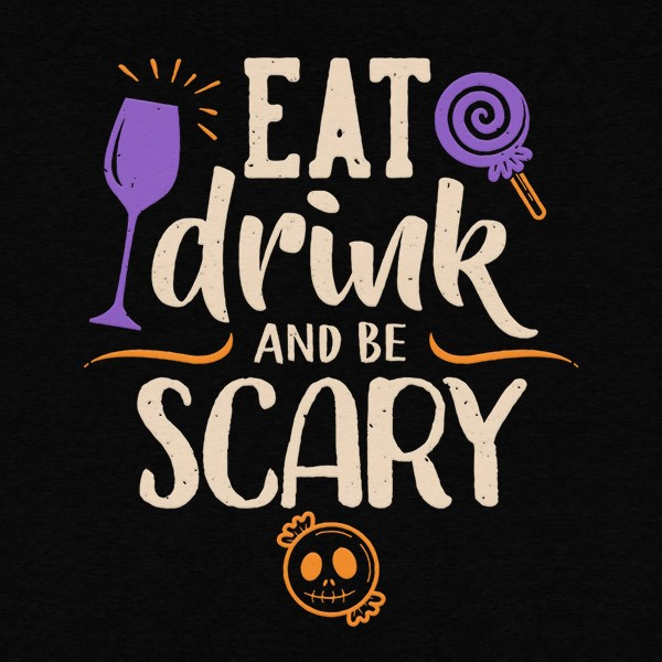Eat Drink Be Scary Detail Black
