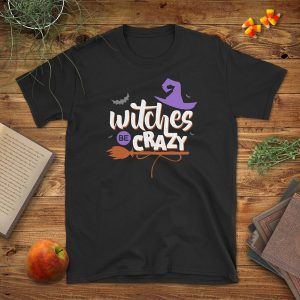 Witches Be Crazy Flat Lay Mockup Tshirt