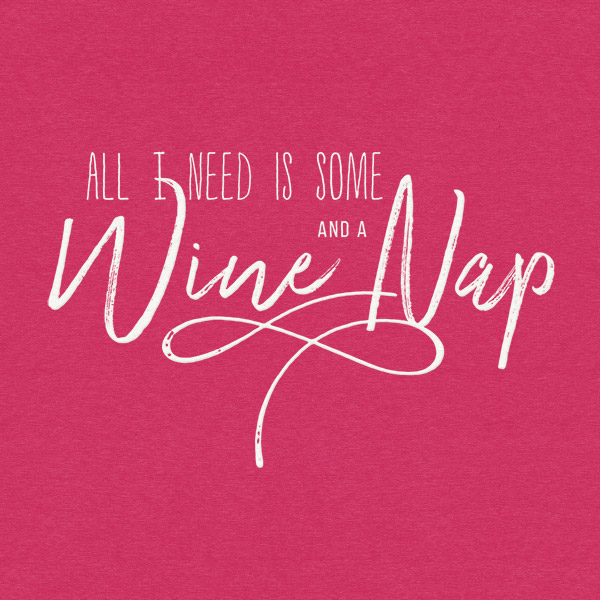 Wine And A Nap Detail