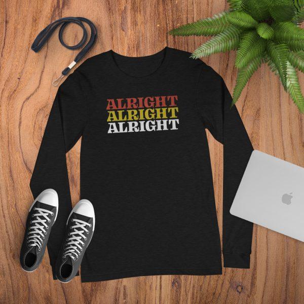 Alright Alright Alright Long Sleeve Flat Lay Mockup Tshirt
